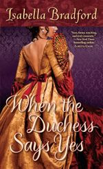 When the Duchess Says Yes - Isabella Bradford
