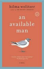 An Available Man : Random House Reader's Circle - Hilma Wolitzer