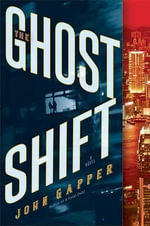 The Ghost Shift - John Gapper