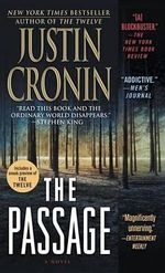 The Passage : Passage Trilogy Series : Book 1 - Justin Cronin