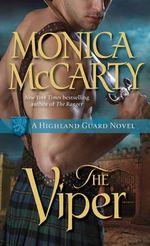 The Viper : A Highland Guard Novel : Book 4 - Monica McCarty