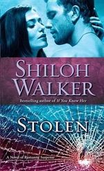 Stolen : A Novel of Romantic Suspense - Shiloh Walker