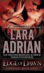 Edge of Dawn : A Midnight Breed Novel - Lara Adrian