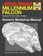 The Millennium Falcon Owner's Workshop Manual : Star Wars - Ryder Windham