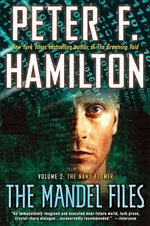 The Mandel Files, Volume 2 : The Nano Flower - Peter F Hamilton