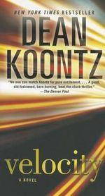 Velocity - Dean R Koontz