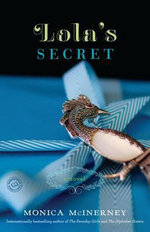 Lola's Secret - Monica McInerney
