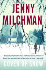 Cover of Snow : A Novel - Jenny Milchman