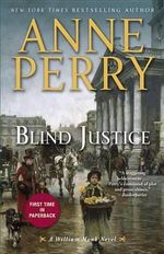 Blind Justice : A William Monk Novel - Anne Perry