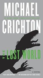 The Lost World : A Novel - Michael Crichton