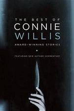 The Best of Connie Willis : Award-Winning Stories - Connie Willis