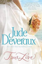True Love : The Nantucket Brides Trilogy: Volume One - Jude Deveraux