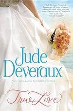 True Love : The Nantucket Brides Trilogy: Volume One - Jude Deveraux