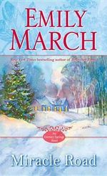 Miracle Road : An Eternity Springs Novel - Emily March