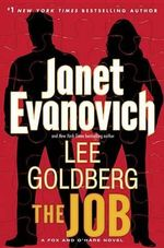 The Job : A Fox and O'Hare Novel - Janet Evanovich