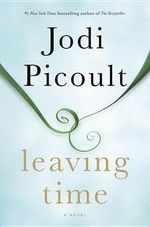 Leaving Time - Jodi Picoult