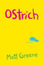 Ostrich - Matt Greene