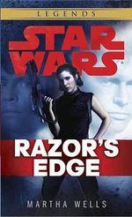 Razor's Edge : Star Wars (Empire and Rebellion) - Martha Wells