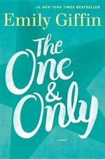 The One & Only - Emily Giffin