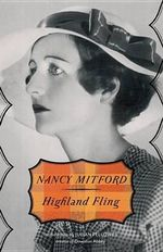 Highland Fling : Vintage - Nancy Mitford