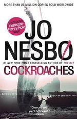 Cockroaches : The Second Inspector Harry Hole Novel - Jo Nesbo