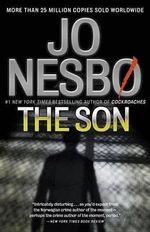 The Son : Vintage Crime/Black Lizard - Jo Nesbo