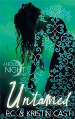 Untamed : House of Night : Book 4 - P. C. Cast