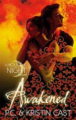 Awakened : House of Night - P. C. Cast