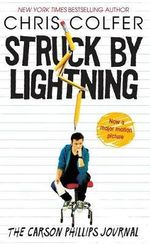 Struck by Lightning : The Carson Phillips Journal - Chris Colfer
