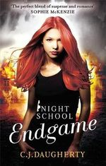 Endgame : Night School - C. J. Daugherty