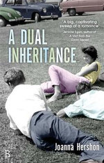 A Dual Inheritance - Joanna Hershon