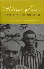 If This is a Man - Primo Levi