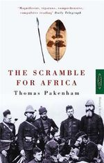 The Scramble for Africa - Thomas Pakenham