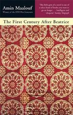 The First Century After Beatrice - Amin Maalouf