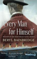 Every Man for Himself - Beryl Bainbridge