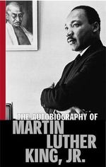 The Autobiography of Martin Luther King Jr. - Martin Luther King, Jr.
