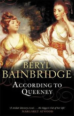 According to Queeney - Beryl Bainbridge
