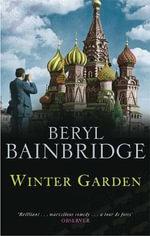 Winter Garden - Beryl Bainbridge