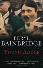 Young Adolf - Beryl Bainbridge