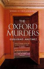 The Oxford Murders - Guillermo Martinez