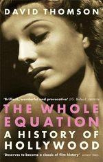 The Whole Equation - David Thomson