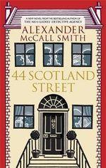 44 Scotland Street - (44 Scotland Street Series 1) - Alexander McCall Smith