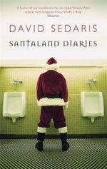 The Santaland Diaries - David Sedaris