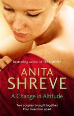 A Change in Altitude - Anita Shreve
