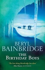 The Birthday Boys - Beryl Bainbridge
