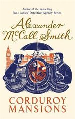 Corduroy Mansions - Alexander McCall Smith