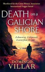 Death on a Galician Shore - Domingo Villar