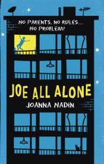 Joe All Alone - Joanna Nadin