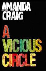 A Vicious Circle - Amanda Craig