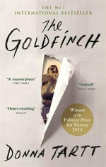 The Goldfinch : Winner of Pulitzer Prize For Fiction 2014 - Donna Tartt